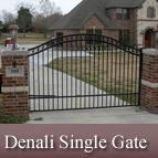 Denali Single Estate Gate