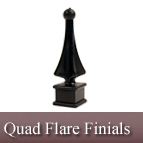 Quad Flare Finials